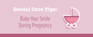 Scottsdale Dentist Pregnancy